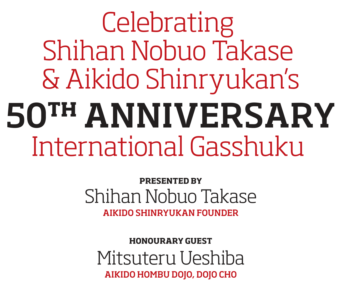 50th Anniversary International Gasshuku